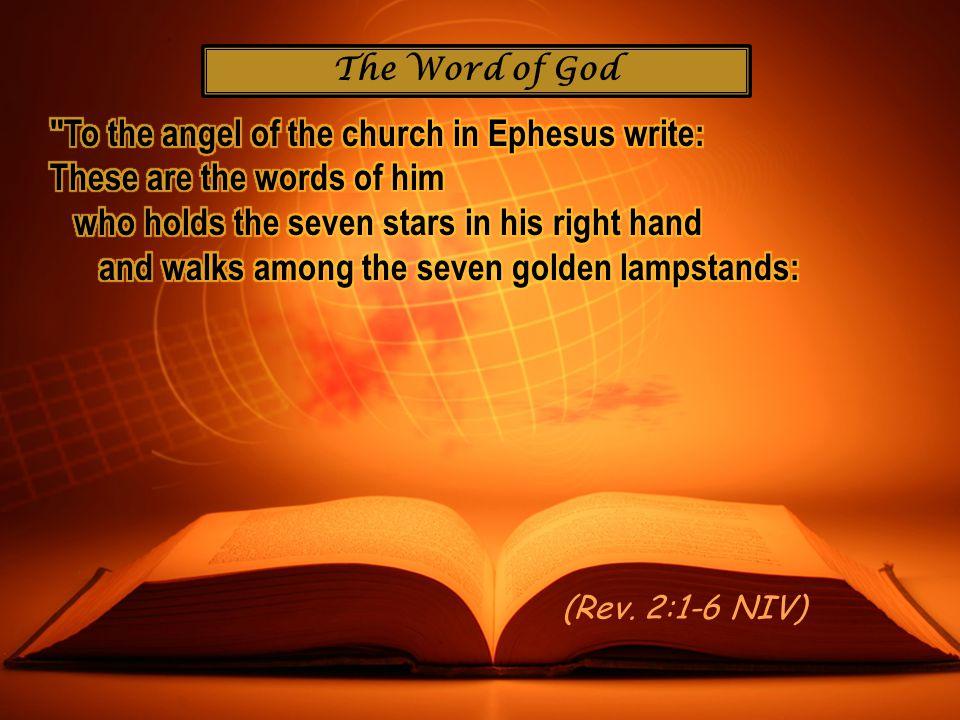 The Word of God (Rev. 2:1-6 NIV)