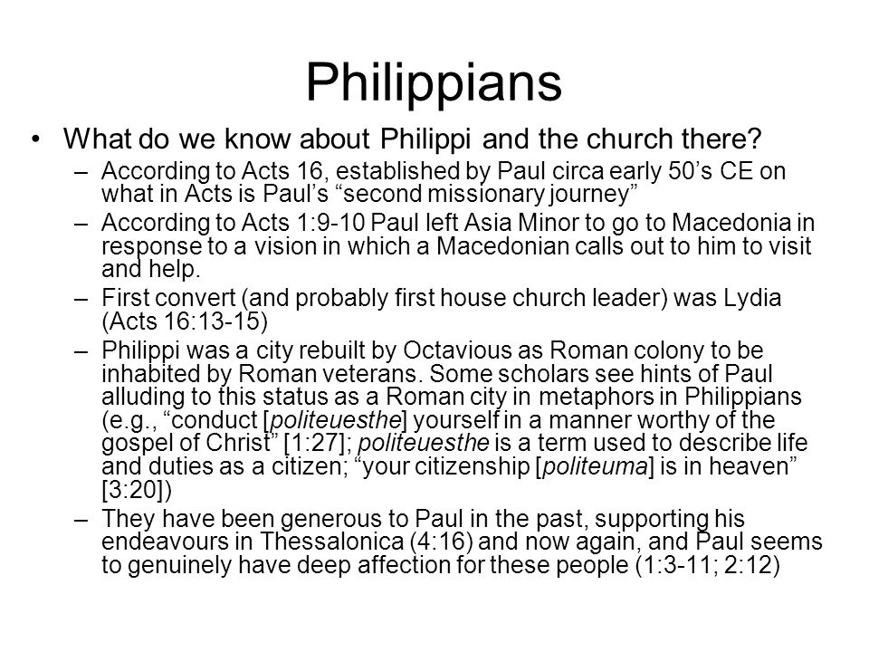 Philippians What do we know about Philippi and the church there.