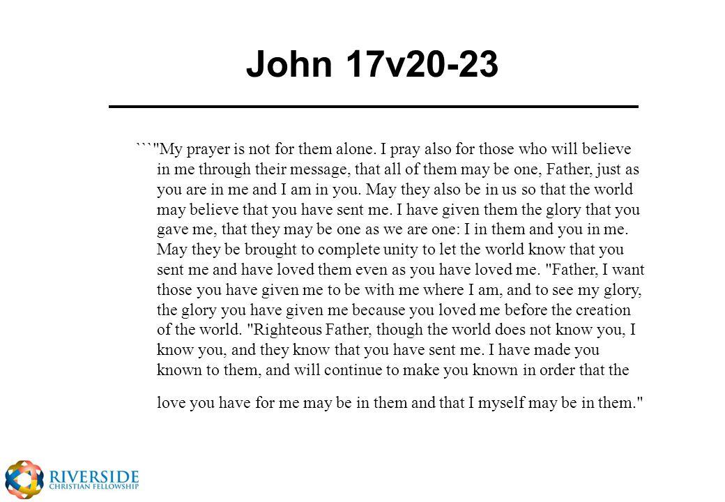 John 17v20-23 ```