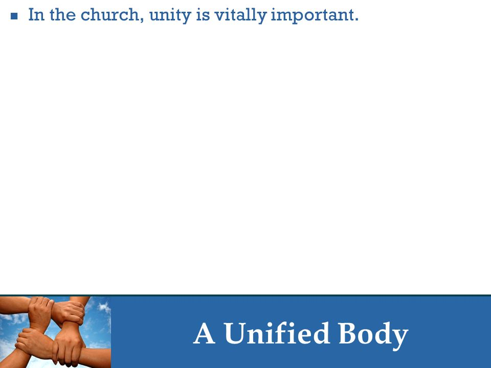 A Unified Body You are no longer strangers and aliens, but you are fellow citizens with the saints and members of the household of God, built on the foundation of the apostles and prophets, Christ Jesus himself being the cornerstone, in whom the whole structure, being joined together, grows into a holy temple in the Lord.