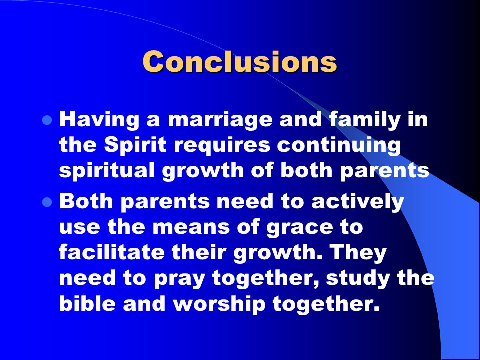 Family Life – Demonstrate your faith by living it – Go to a church where Christ is regularly encountered – Be excited about your faith – Make it seem