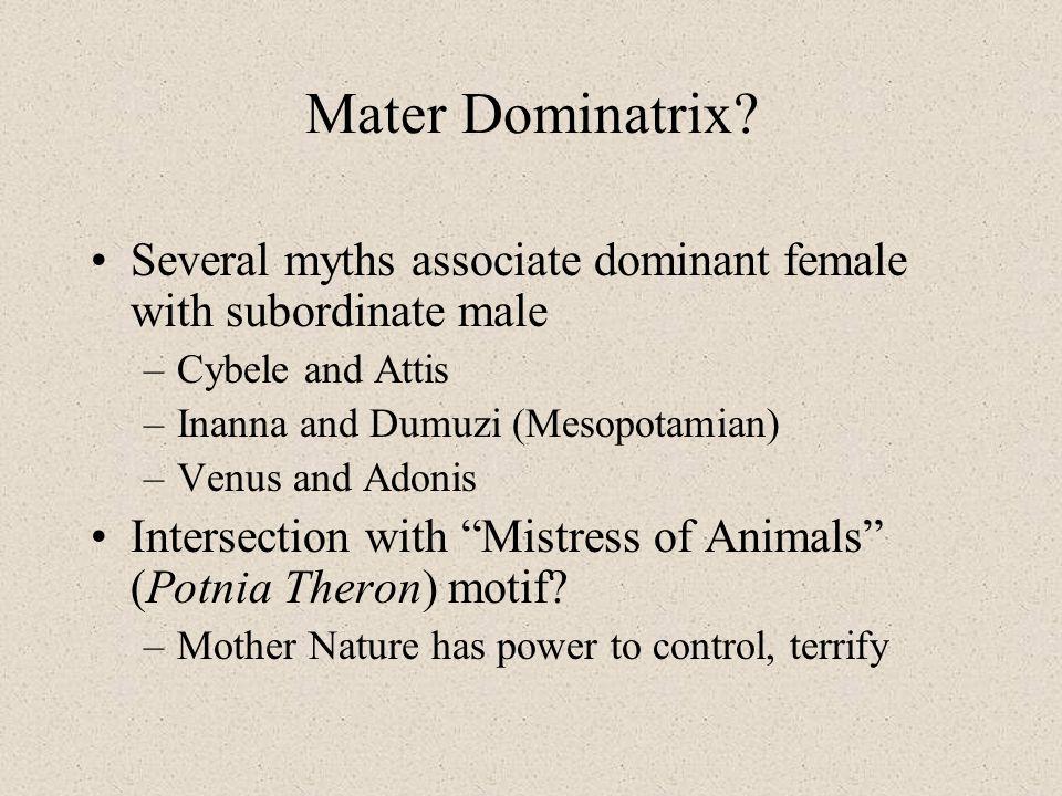 Mater Dominatrix.