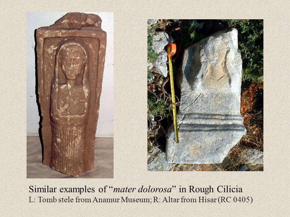 """Similar examples of """"mater dolorosa"""" in Rough Cilicia L: Tomb stele from Anamur Museum; R: Altar from Hisar (RC 0405)"""