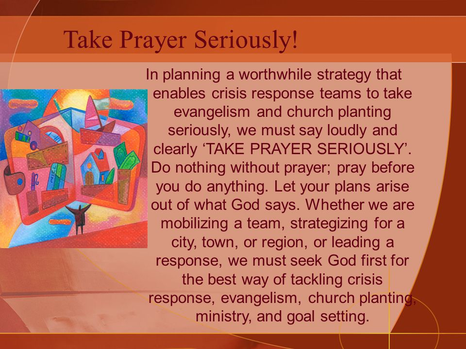 Take Prayer Seriously.