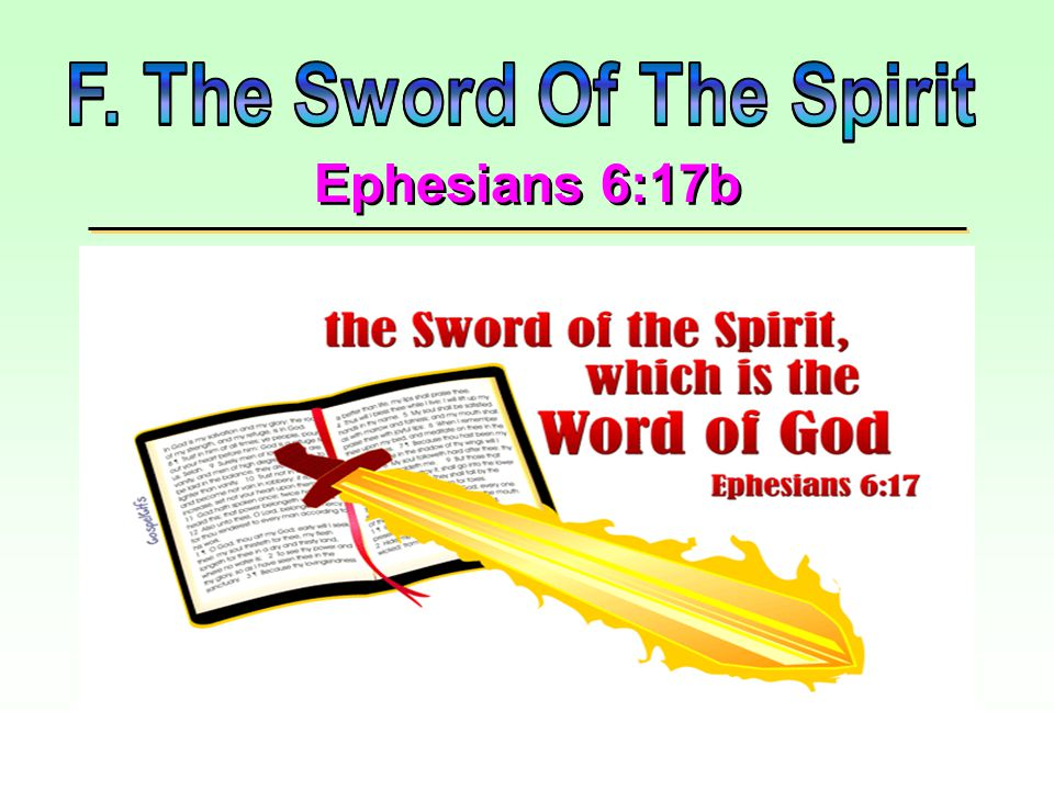Ephesians 6:17a Refers to…. … also symbolizes the MIND which needs protection.
