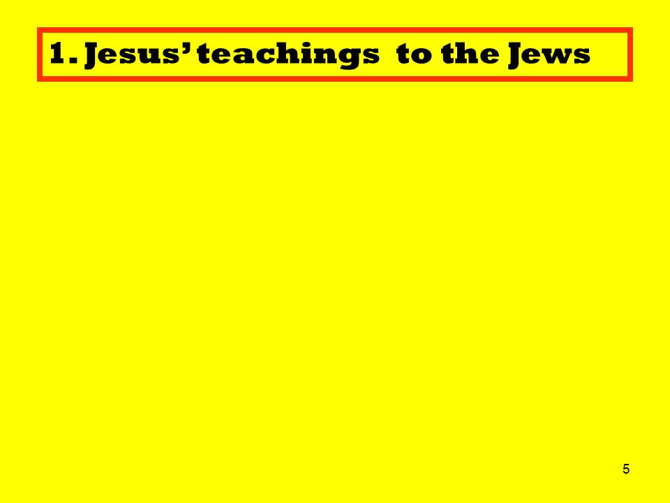 6 2. After his death, his Jewish followers continued to spread Jesus' teachings.