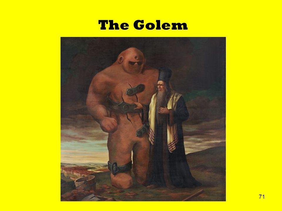 71 The Golem