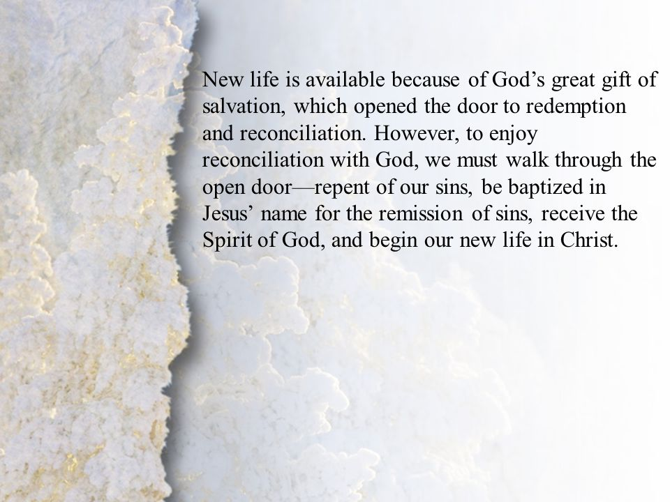 I. Commitment to Christ (A- B) New life is available because of God's great gift of salvation, which opened the door to redemption and reconciliation.