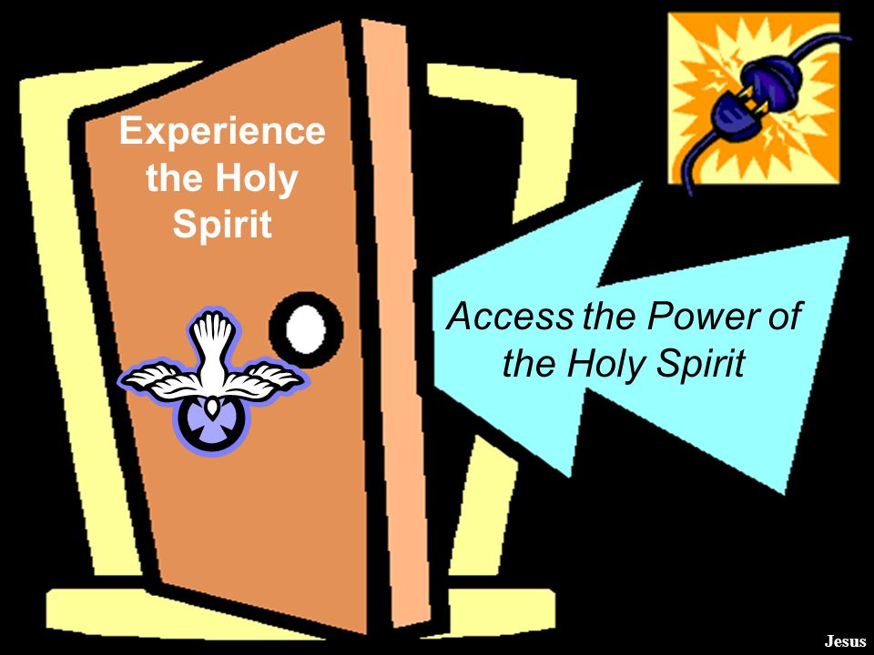 We experience God the Holy Spirit when He enters our lives when we accept Jesus' forgiveness for sin.