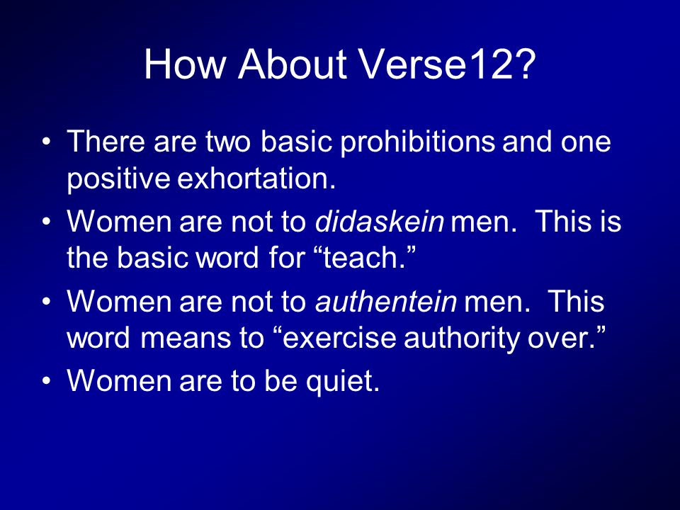 How About Verse12. There are two basic prohibitions and one positive exhortation.