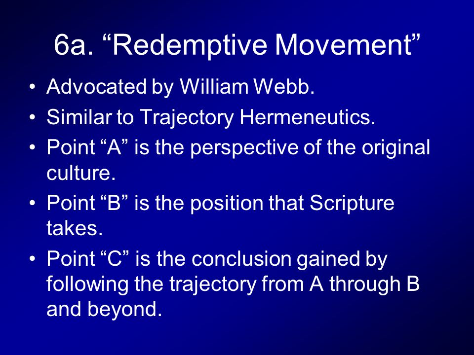 6a. Redemptive Movement Advocated by William Webb.