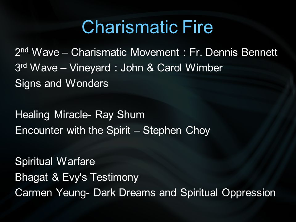 Charismatic Fire 2 nd Wave – Charismatic Movement : Fr.
