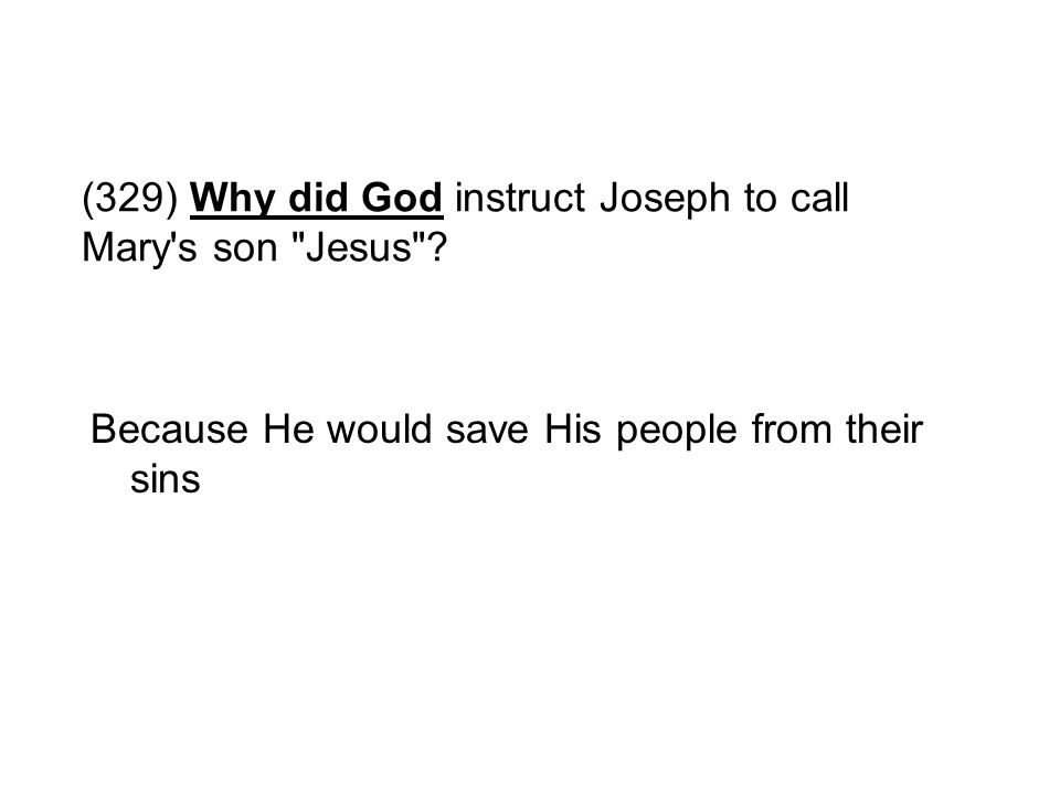 (329) Why did God instruct Joseph to call Mary's son