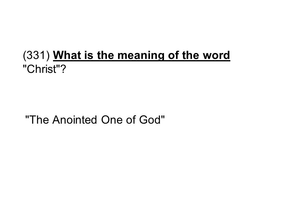 (331) What is the meaning of the word