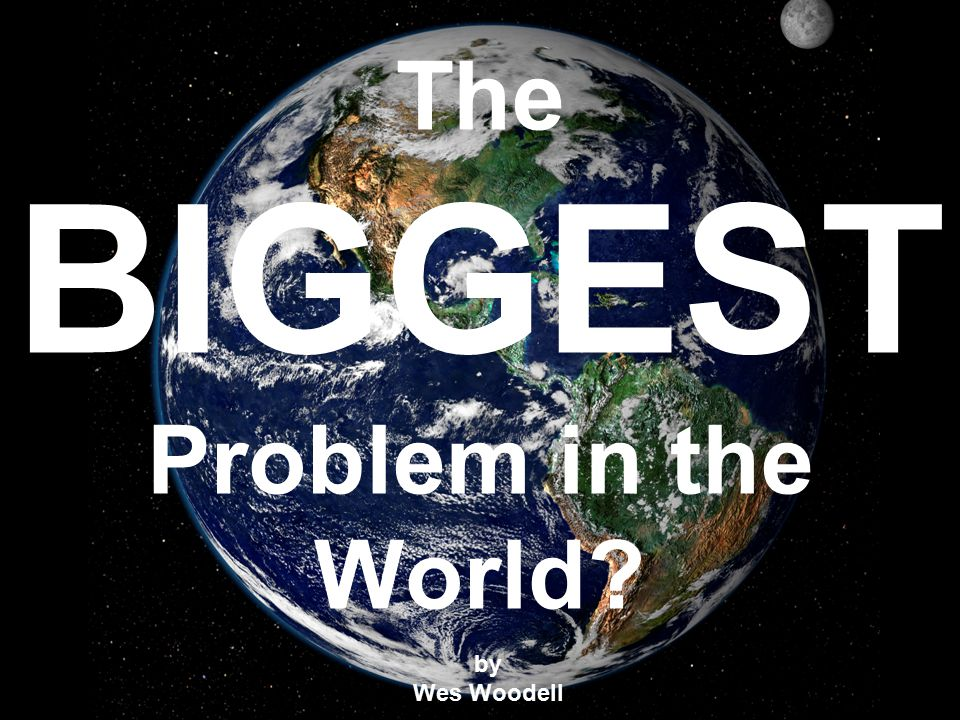 The top ten issues secular society sees as the world's biggest problem:
