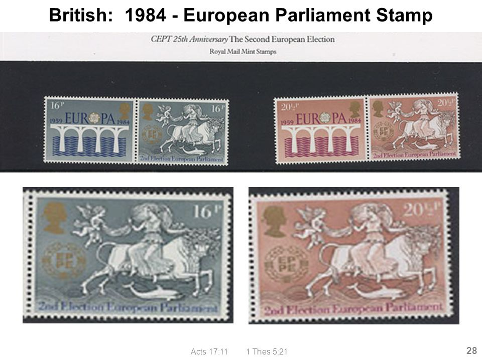 Acts 17:11 1 Thes 5:21 28 British: 1984 - European Parliament Stamp