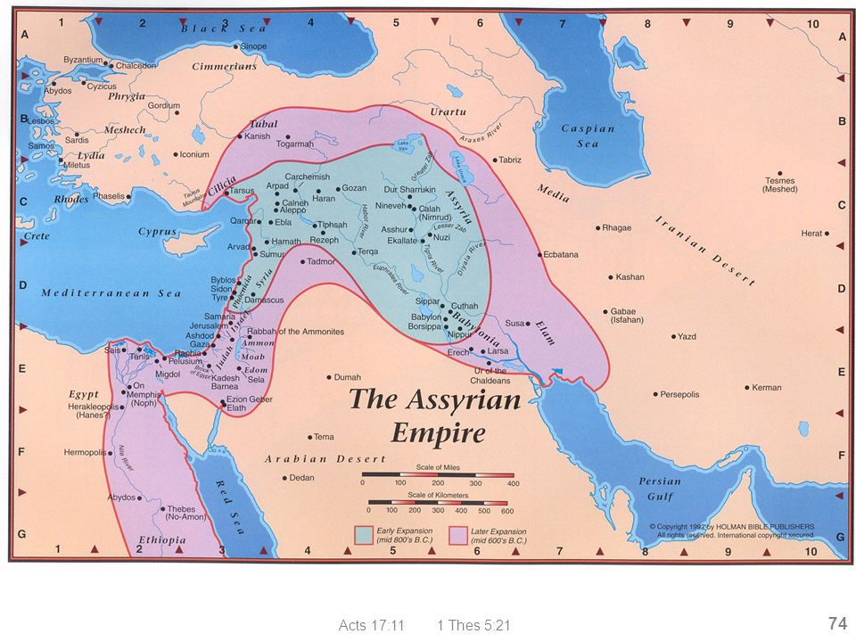 Acts 17:11 1 Thes 5:21 74 Assyrian Empire