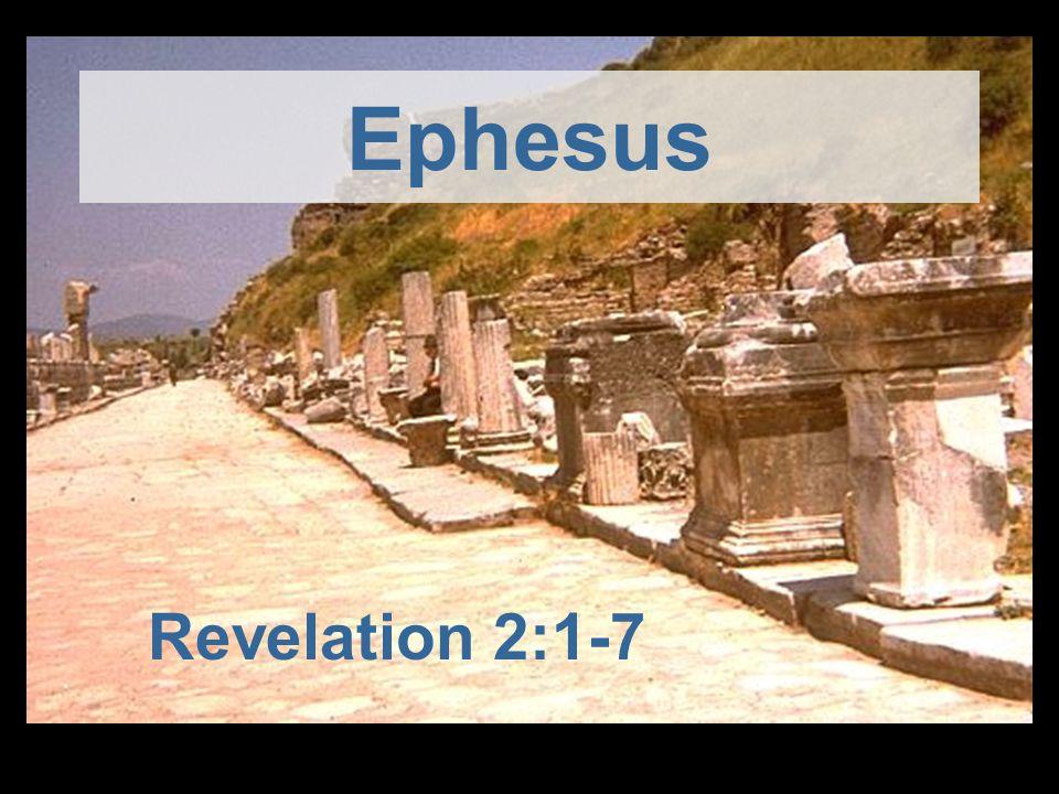 Ephesus Revelation 2:1-7