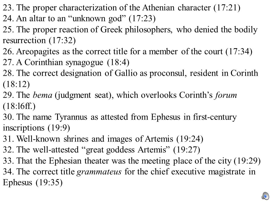 23. The proper characterization of the Athenian character (17:21) 24.