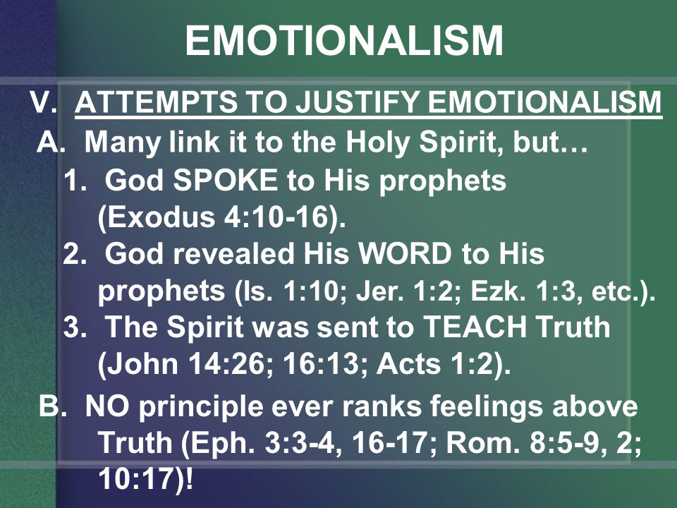 EMOTIONALISM VI.SYMPTOMS OF EMOTIONALISM A.