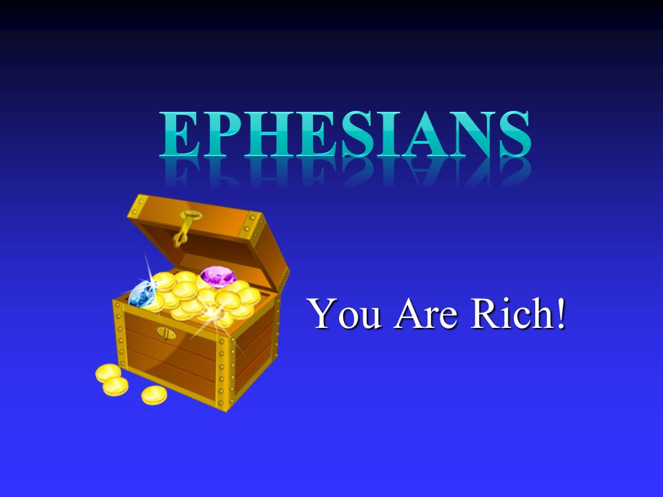 You Are Rich!