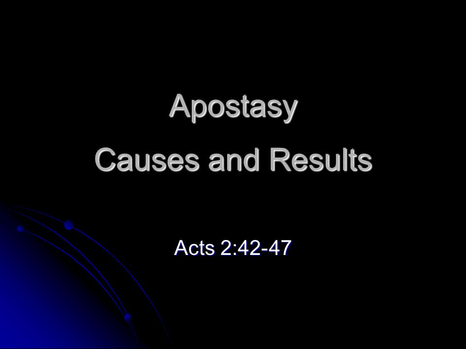 Periods of Church History The Apostolic Church A.D.