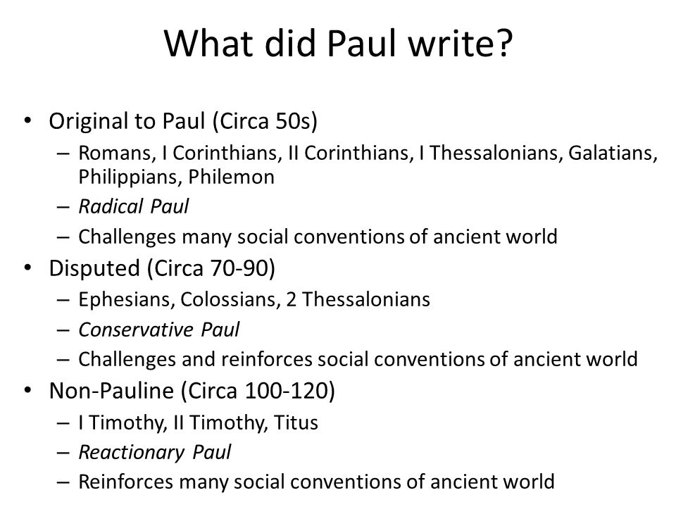 What did Paul write.