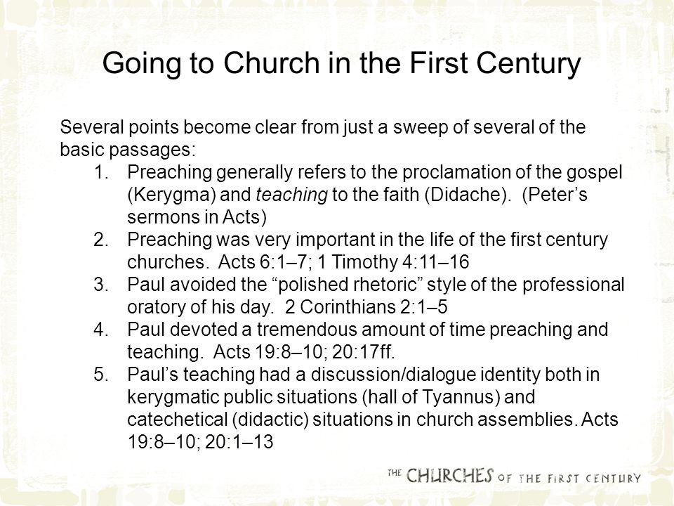 Several points become clear from just a sweep of several of the basic passages: 1.Preaching generally refers to the proclamation of the gospel (Kerygma) and teaching to the faith (Didache).