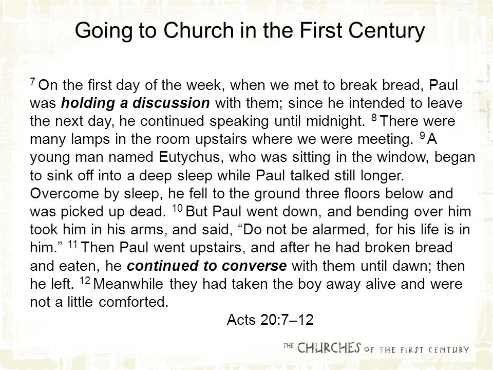 7 On the first day of the week, when we met to break bread, Paul was holding a discussion with them; since he intended to leave the next day, he continued speaking until midnight.