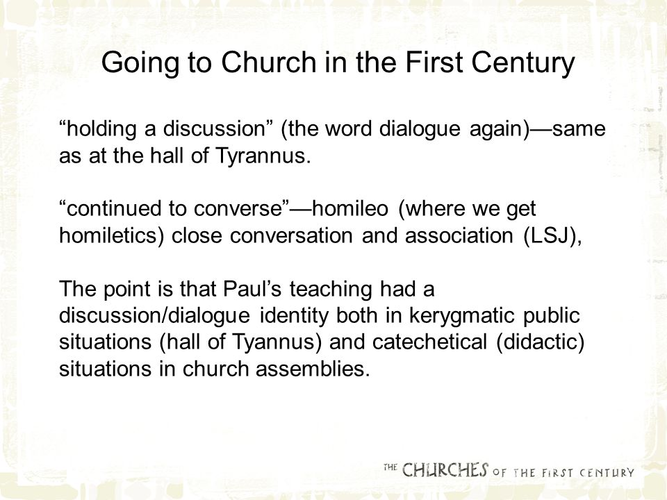 holding a discussion (the word dialogue again)—same as at the hall of Tyrannus.