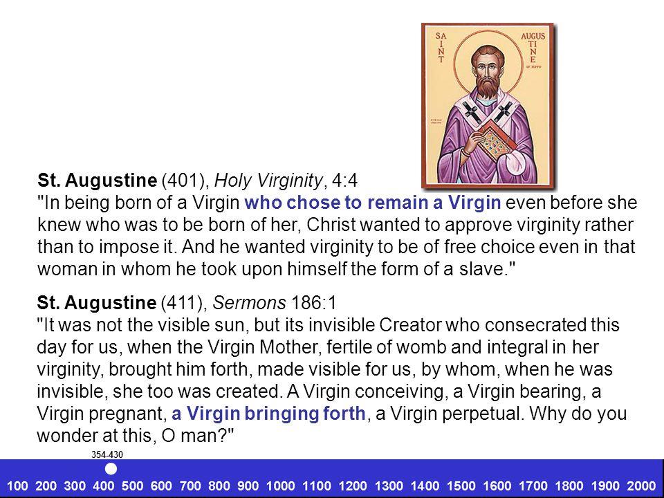 St. Augustine (401), Holy Virginity, 4:4
