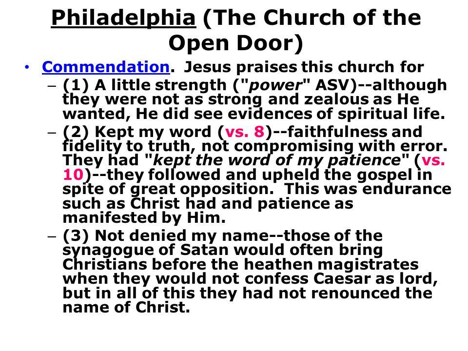 Philadelphia (The Church of the Open Door) Commendation.