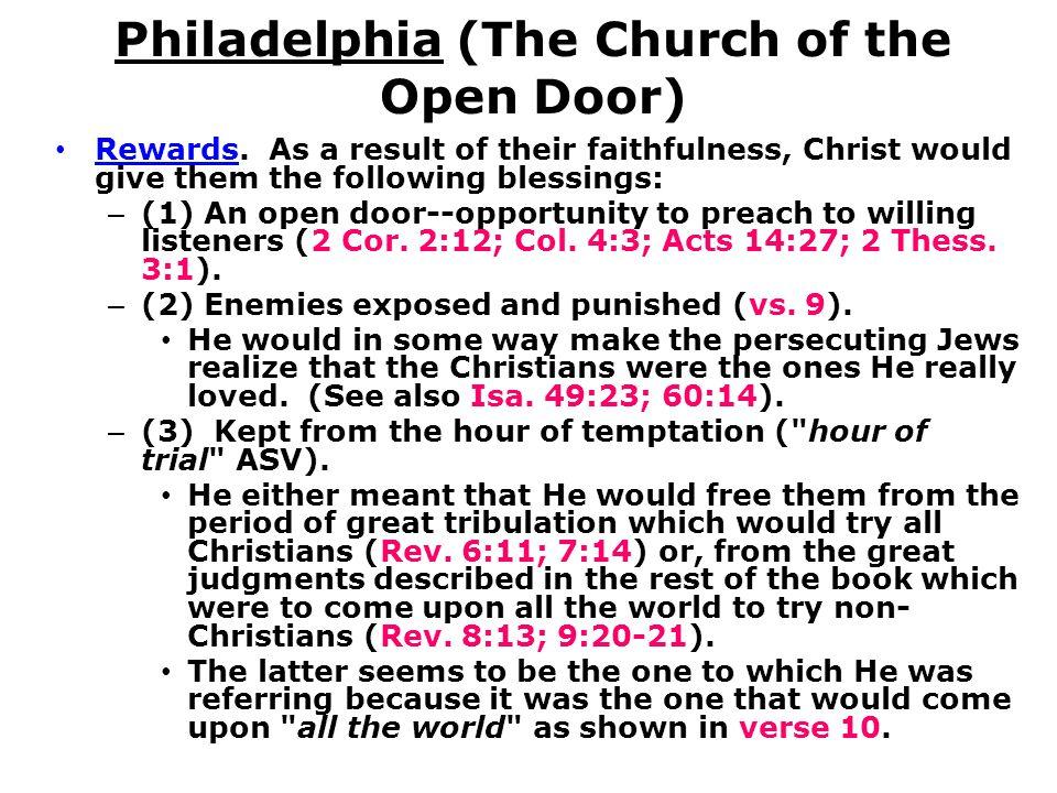 Philadelphia (The Church of the Open Door) Rewards.