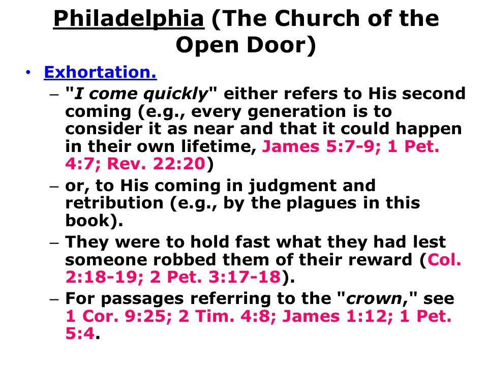 Philadelphia (The Church of the Open Door) Exhortation. –