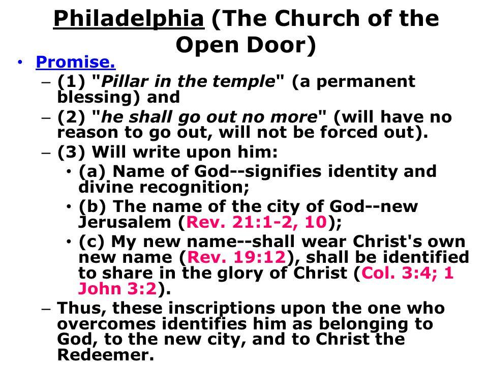 Philadelphia (The Church of the Open Door) Promise. – (1)