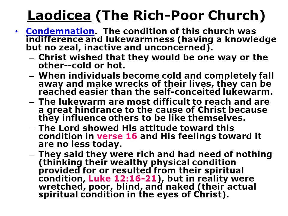 Laodicea (The Rich-Poor Church) Condemnation.