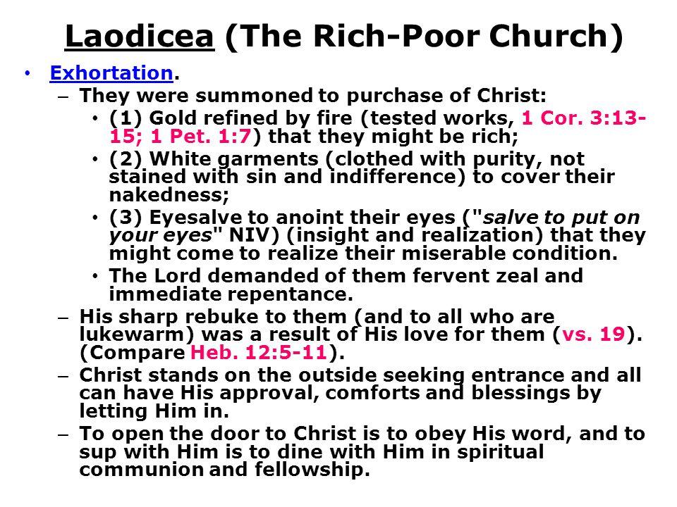 Laodicea (The Rich-Poor Church) Exhortation.