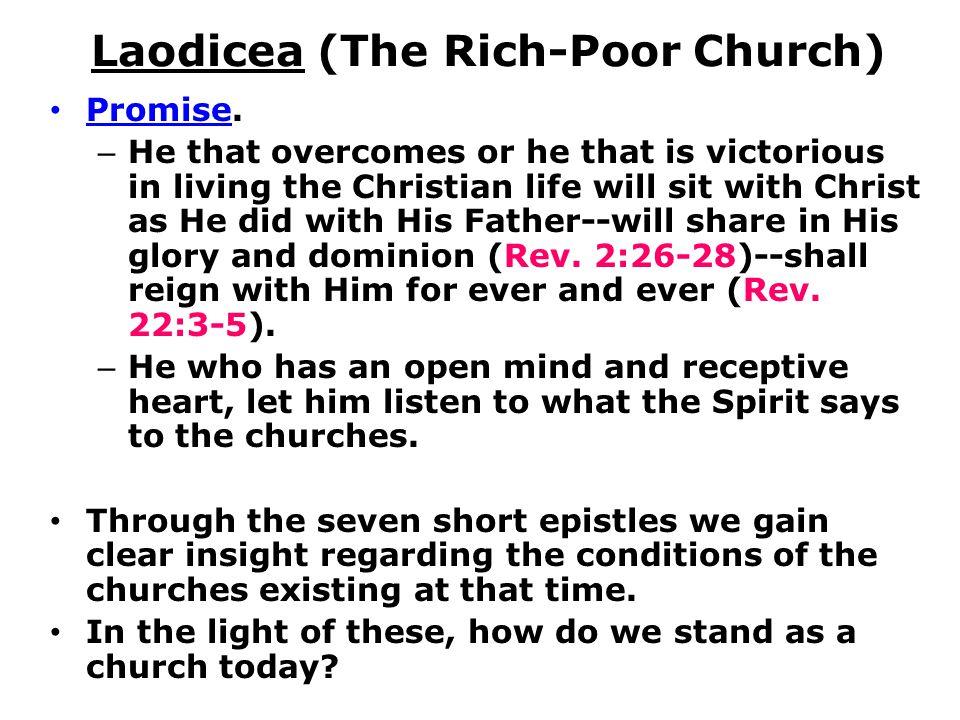 Laodicea (The Rich-Poor Church) Promise.