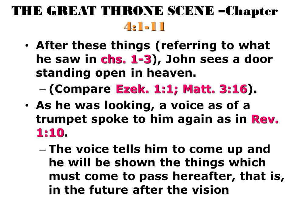 THE GREAT THRONE SCENE –Chapter 4:1-11 chs.