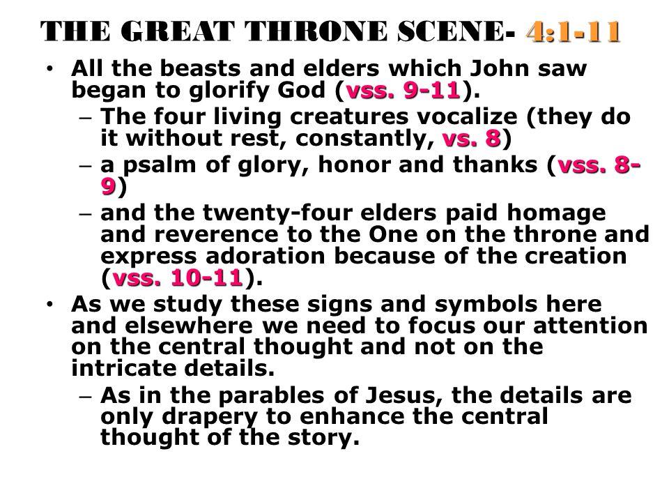THE GREAT THRONE SCENE- 4:1-11 vss.