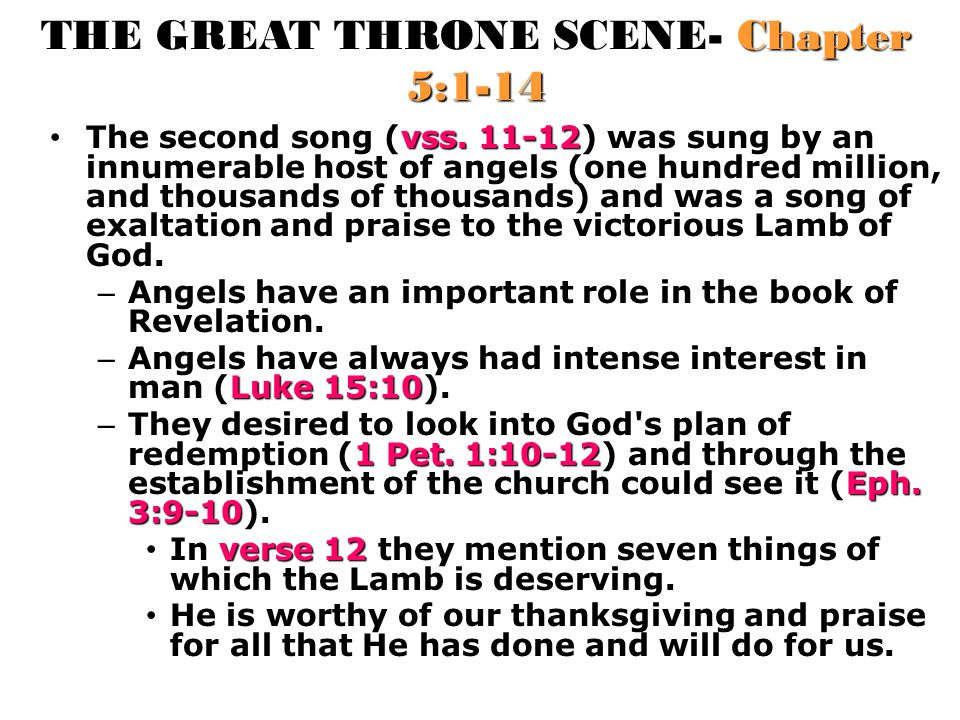 THE GREAT THRONE SCENE- Chapter 5:1-14 vss.11-12 The second song (vss.