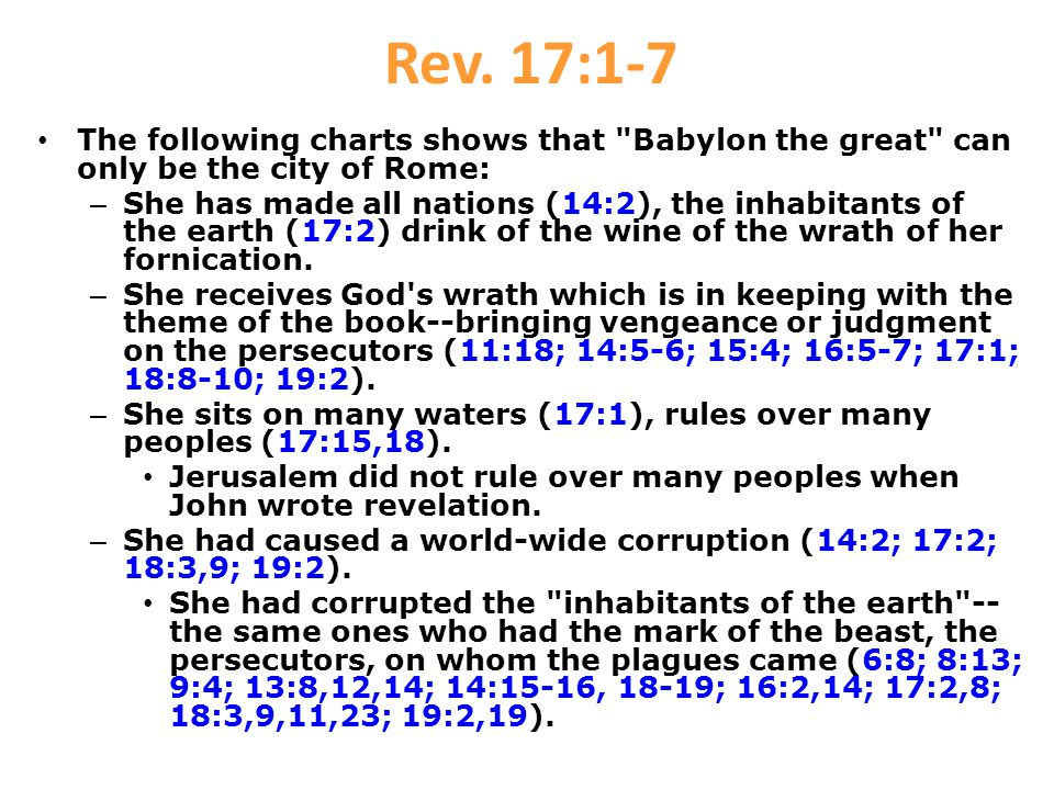Rev. 17:1-7 The following charts shows that