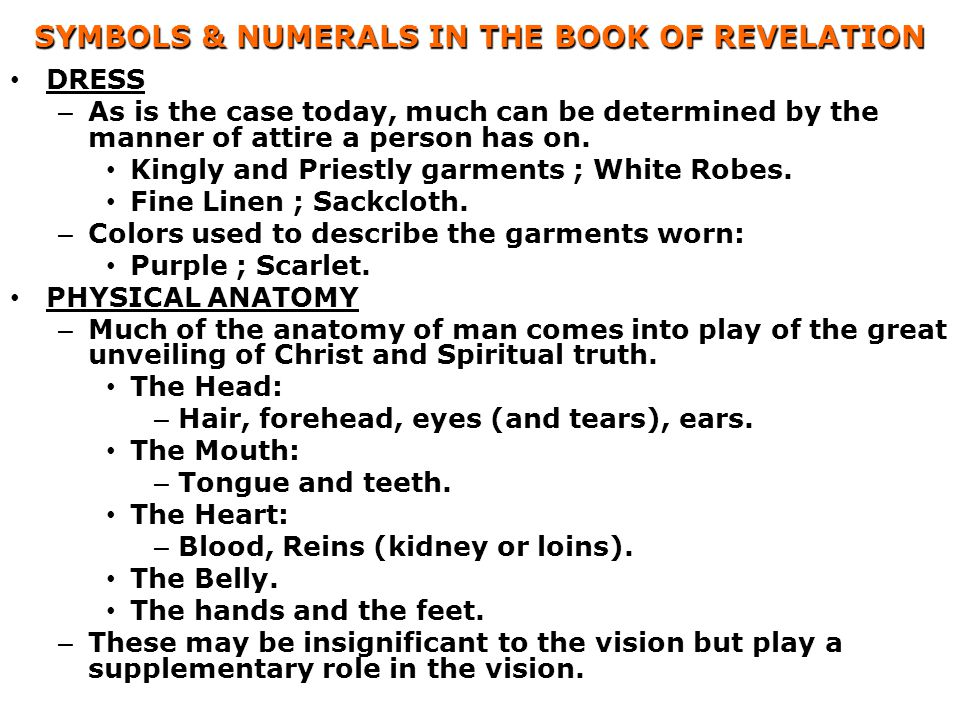 SYMBOLS & NUMERALS IN THE BOOK OF REVELATION DRESS – As is the case today, much can be determined by the manner of attire a person has on.