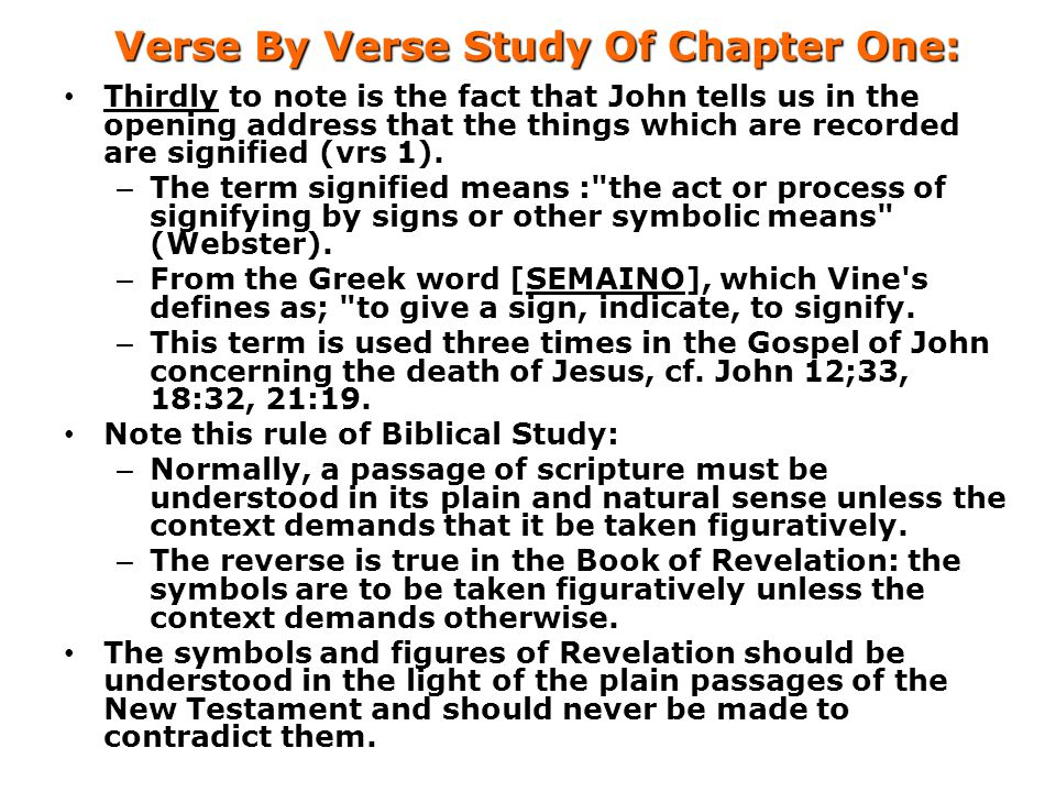 Verse By Verse Study Of Chapter One: Thirdly to note is the fact that John tells us in the opening address that the things which are recorded are sign