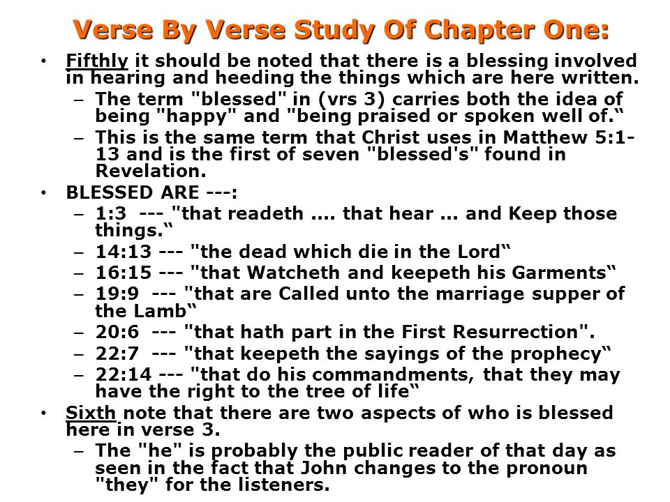 Verse By Verse Study Of Chapter One: Fifthly it should be noted that there is a blessing involved in hearing and heeding the things which are here written.