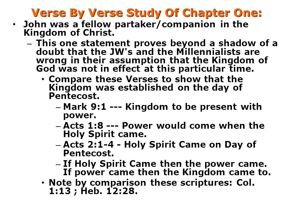 Verse By Verse Study Of Chapter One: John was a fellow partaker/companion in the Kingdom of Christ.