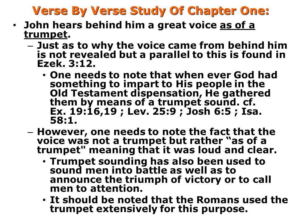 Verse By Verse Study Of Chapter One: John hears behind him a great voice as of a trumpet.