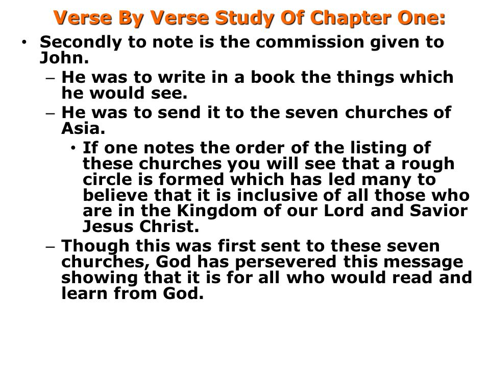 Verse By Verse Study Of Chapter One: Secondly to note is the commission given to John.