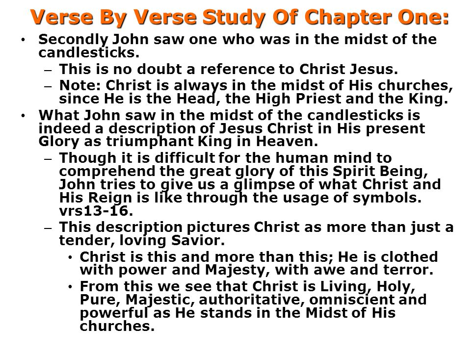 Verse By Verse Study Of Chapter One: Secondly John saw one who was in the midst of the candlesticks.