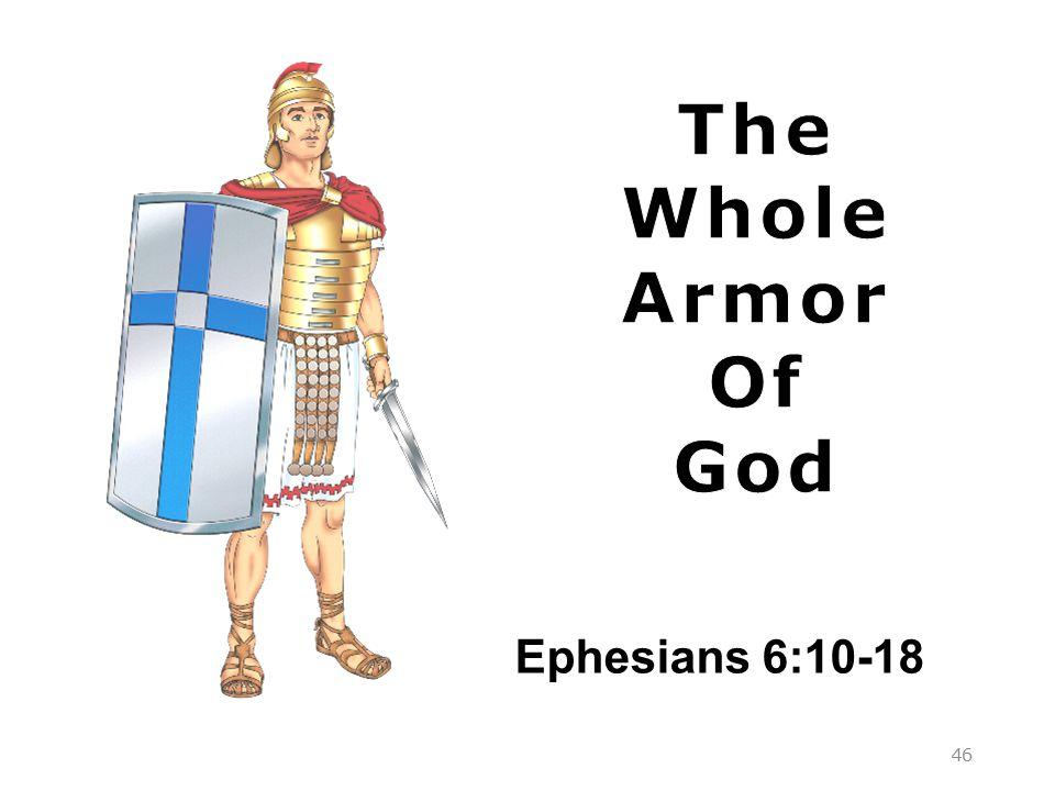 Ephesians 6:10-18 46